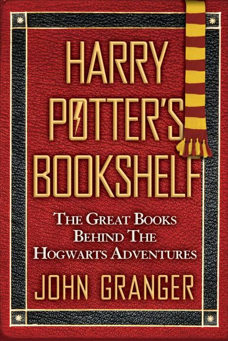 Harry Potters Bookshelf By John Granger